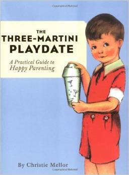 illustrated cover art for book The Three Martini Playdate by Christie Mellor
