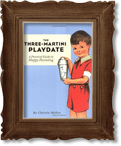 illustrated book Three-Martini Playdate encased in a picture frame